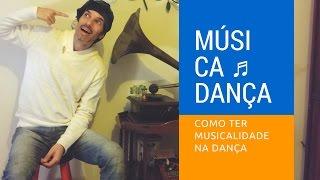 Baixar Como Ter Musicalidade Na Dança   Danças de Salão