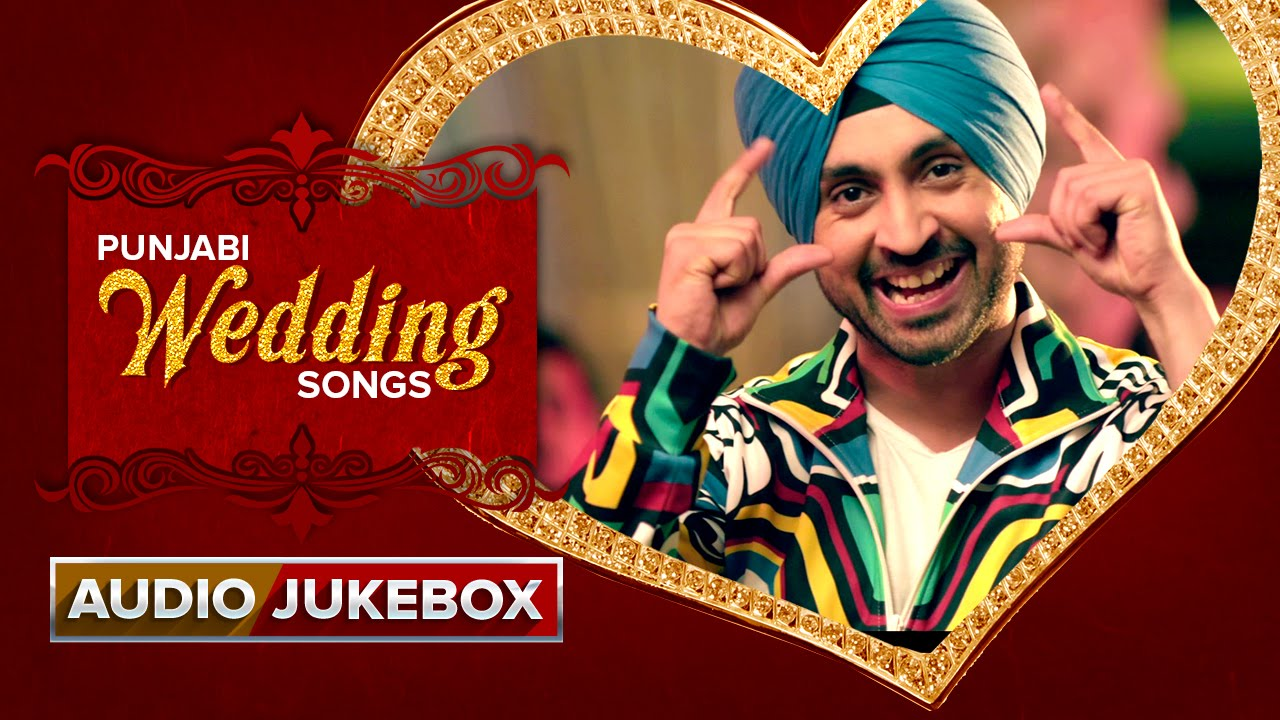 punjabi wedding songs audio jukebox youtube