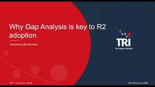 Gap Analysis is the key to R2 Success