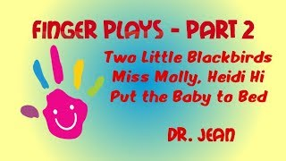 Finger Plays -  Part 2 from Dr. Jean - Free Book, too