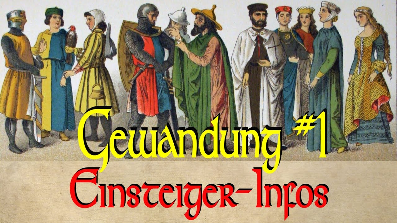 Mittelalterliche Gewandung Teil 1: Einsteiger-Infos - YouTube