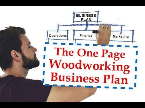 Woodworking Company Arrange: An Easy One Webpage Business Arrange Gets You Started