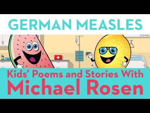 Kids' Poems and Stories With Michael Rosen - German Measles - Sonsense Nongs