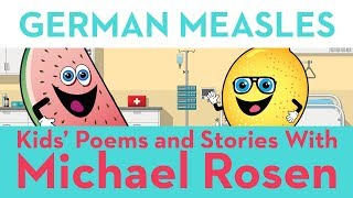 ???? German Measles ???? | SONG | Nonsense Songs | Kids' Poems and Stories with Michael Rosen