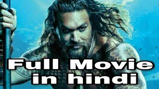 Aquaman full movie download 2018 | New hollywood movie trailer | upcoming Hollywood movie