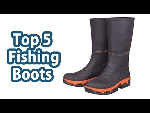 Best Fishing Boots 2018 – Top 5 Fishing Boots Reviews