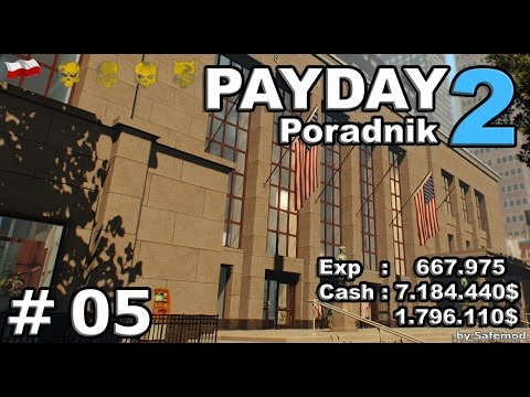 Payday2 : Poradnik - #05 - First World Bank