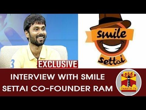 EXCLUSIVE Interview with SMILE SETTAI Co-founder Ram | INAIYA THALAIMURAI