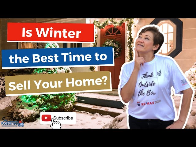 Is Winter the Best Time to Sell Your Home? | Kasama Lee