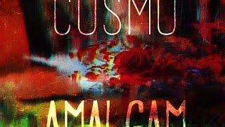 Cosmo - Amalgam (prod. Sictir)