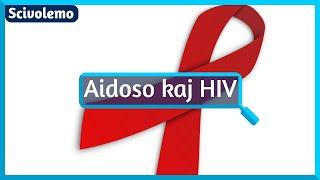 Simpla klarigo de AIDS kaj HIV