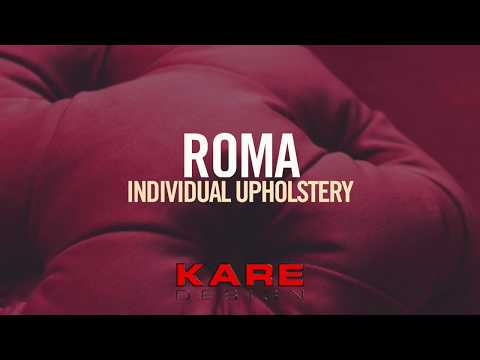 KARE Design x ROMA individual upholstery