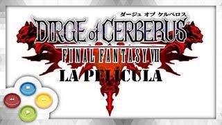 FINAL FANTASY VII DIRGE OF CERBERUS Pelicula Completa Full Movie