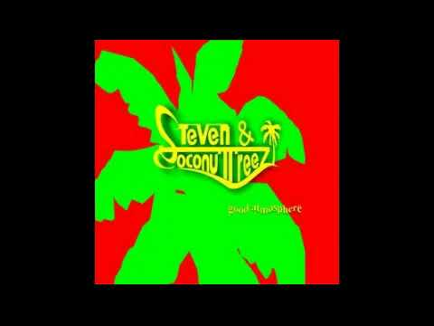 Reggae Indonesia Steven & Coconut Treez   Good Atmosphere   Full Album