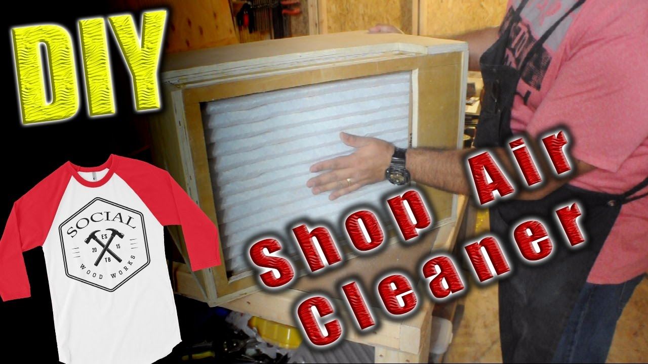Diy Shop Air Cleaner 7 Steps With Pictures Instructables
