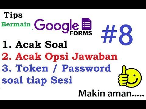 Tips Google Form Membuat Soal Online Acak Soal Opsi Dan Token