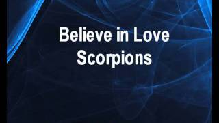 Scorpions - Believe in Love (karaoke KLIP)