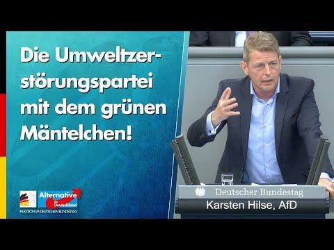 """""""Die Umweltzerstörungspartei mit dem grünen Mäntelchen!"""" - Karsten Hilse - AfD-Fraktion"""