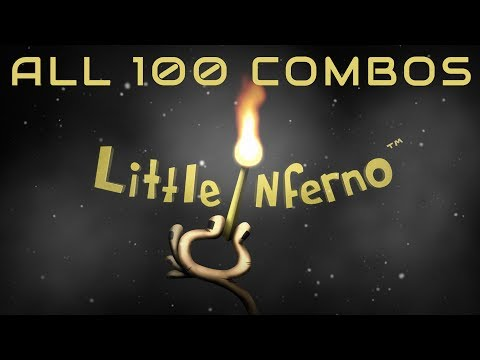 Little Inferno - All 100 Combos