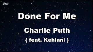 Done For Me feat. Kehlani - Charlie Puth Karaoke 【No Guide Melody】 Instrumental