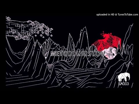 Metodi Hristov - I Love Buttons (Original Mix) SA003