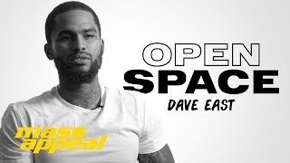 Open Space: Dave East