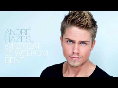 André Hazes Jr. - Weet Dat Je Welkom Bent (Officiële Audio)