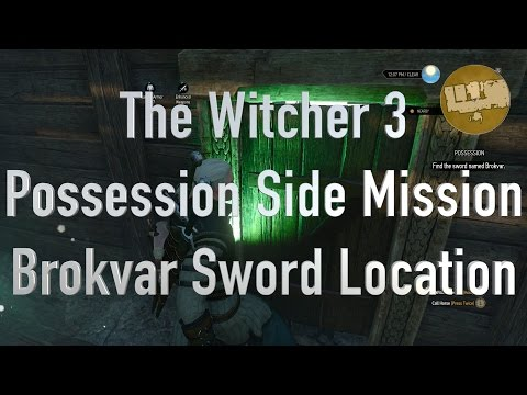 The Witcher 3 Possession - Finding the Brokvar Sword