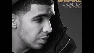 Drake - The Real Her (Ft. Lil Wayne) [Original Version]