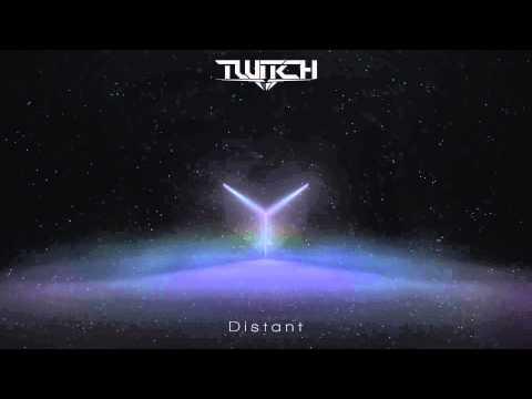 Twitch - Distant
