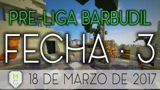 PRE-LIGA BARBUDIL | FECHA • 3 | CANYON | NOTICIERO BARBUDIL