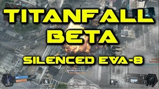 Titanfall Beta Gameplay: Silenced Shotgun Destruction! [PC]