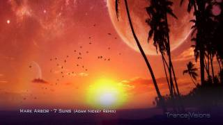 Mark Arbor - 7 Suns (Adam Nickey Remix)