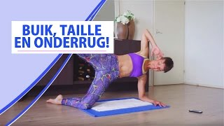 Train je Buik, Onderrug en je Taille! - Mini Workout