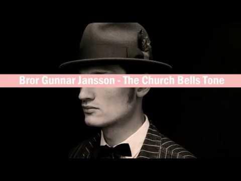 Bror Gunnar Jansson - The Church Bells Tone
