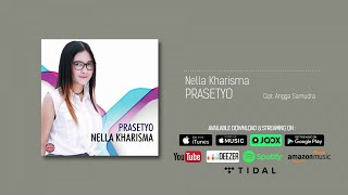 Nella Kharisma - Prasetyo (Official Audio)