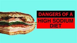 Dangers of a High Sodium Diet