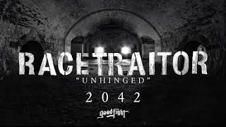 RACETRAITOR - Unhinged [OFFICIAL STREAM]