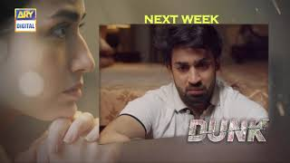 Dunk Episode 12 | Teaser | ARY Digital Drama