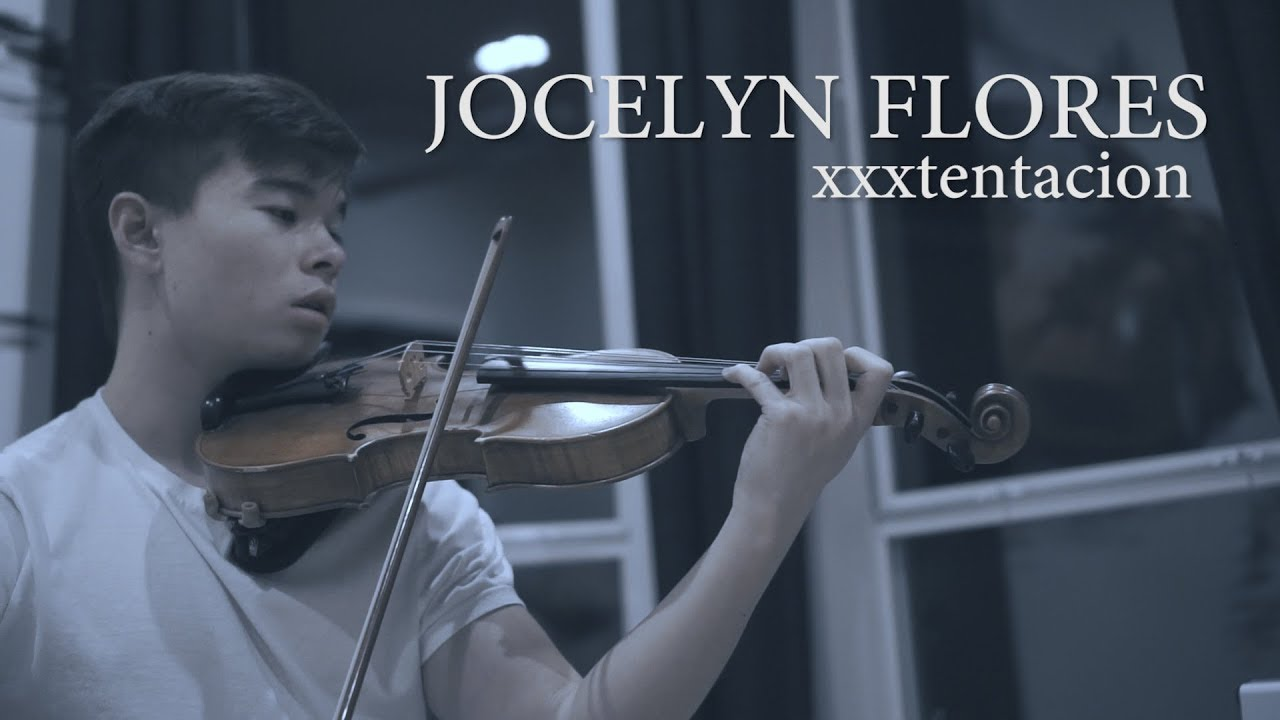 jocelyn flores xxxtentacion cover violin youtube