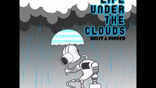 Lifes Like Jazz - Relit & Pinoco - Life Under The Clouds (2012)