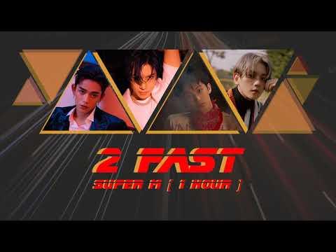 [ 1 HOUR ] SUPER M (슈퍼엠)『2 FAST』