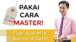 Cara Master! & Semua Type Soal Barisan Dan Deret