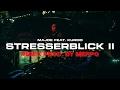 Majoe feat. Kurdo ✖️► STRESSERBLICK 2 ◄✖️ prod. by Meppo (Remix)