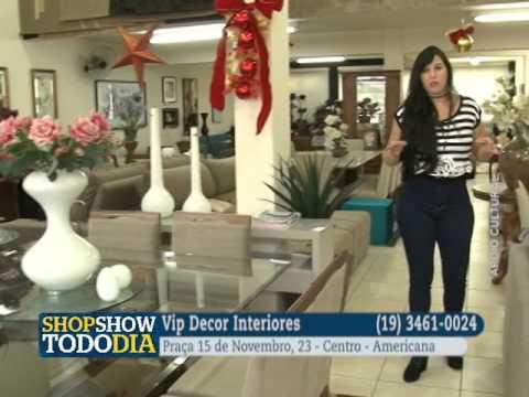 Vip Decor Interiores No SHOPSHOW TODODIA