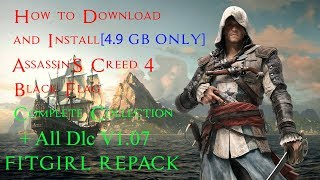 How To Download and Install Assassin's Creed 4 Black Flag v1.07 + All DLCs [Fitgirl Repack]