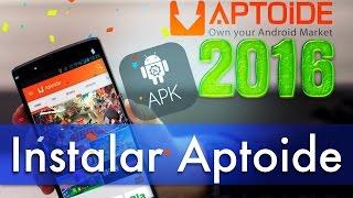 2 formas descargar e instalar aptoide en android gratis apk 2016