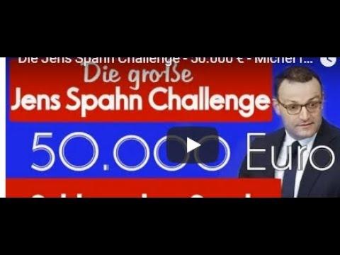 Spahn Challenge - 50.000 € - Michel fordert heraus..