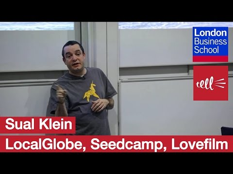 Saul Klein: A seed investor - LocalGlobe, Seedcamp, Lovefilm