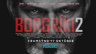 BORGRÍKI 2 - Trailer